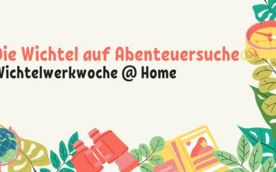 Wichtelwerkwoche @ Home | 28.-31.03.2021