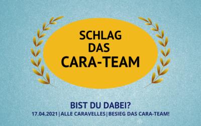 Schlag das Cara-Team | 17.04.